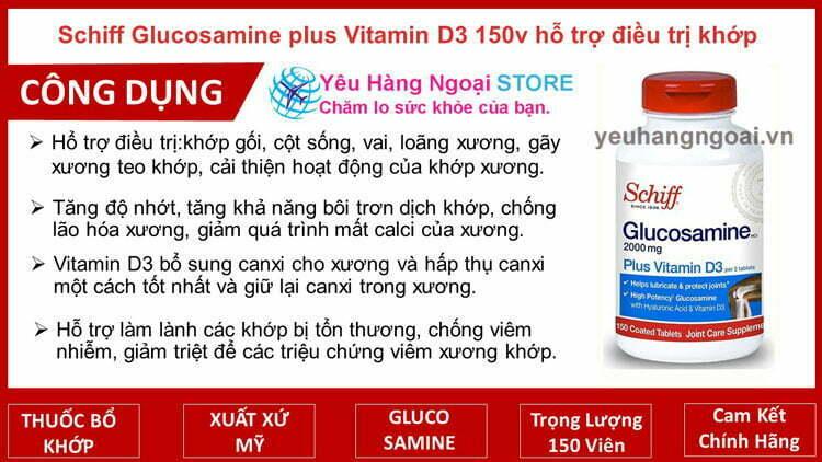 Schiff Glucosamine plus Vitamin D3 150v hỗ trợ điều trị khớp