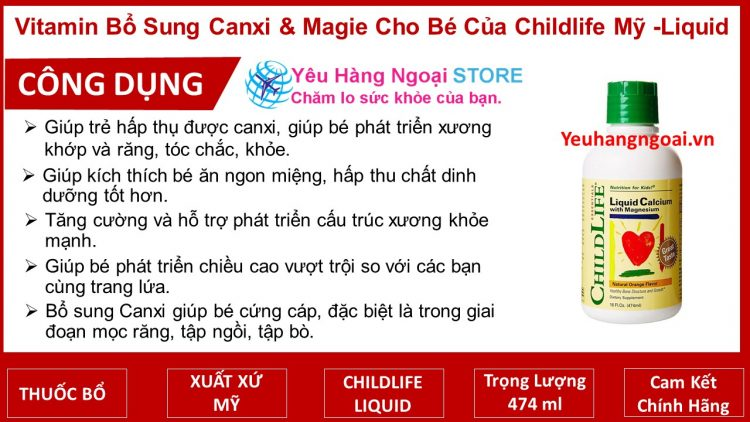Vitamin Bổ Sung Canxi & Magie Cho Bé Chiều Cao Vượt Trội Của Childlife Mỹ Liquid Calcium With Magnesium 474m
